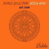 Oldies Selection: Bossa Nova de Bud Shank