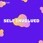 Self Involved EP by Pressure