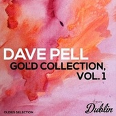 Oldies Selection: Gold Collection, Vol. 1 by Dave Pell