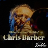 Oldies Selection: The King by Chris Barber