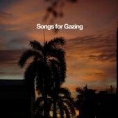 Songs For Gazing de Various Artists