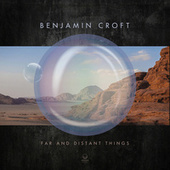 Far and Distant Things (feat. Frank Gambale) by Benjamin Croft