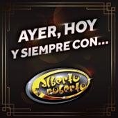 Ayer, Hoy Y Siempre Con… Alberto Y Roberto de Alberto Y Roberto