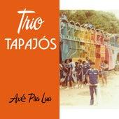 Axé pra Lua by Trio Tapajós