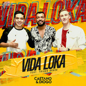 Vida Loka (Ao Vivo) de Caetano e Diogo