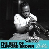 Oldies Selection: The Best of Clifford Brown by Clifford Brown