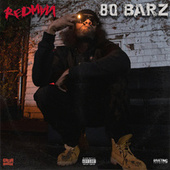 80 BARZ by Redman