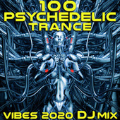 100 Psychedelic Trance Vibes 2020 (DJ Mix) by Dr. Spook