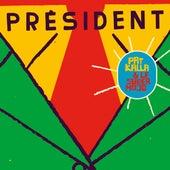 Président von Pat Kalla