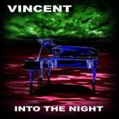 Into the Night de Vincent