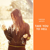 Take you to Hell de Various Artists