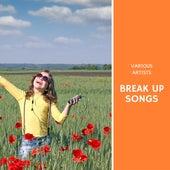 Break Up Songs fra Various Artists