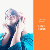 Love Cycle von Various Artists