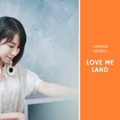 Love me Land von Various Artists