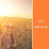 Live in LA by Various Artists