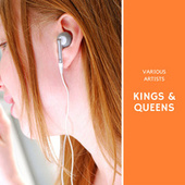 Kings & Queens by Various Artists
