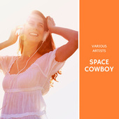 Space Cowboy fra Various Artists