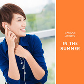 In the Summer von Various Artists