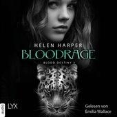 Bloodrage - Blood Destiny - Mackenzie-Smith-Serie 3 (Ungekürzt) von Helen Harper