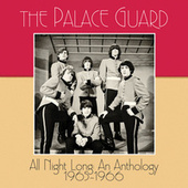 All Night Long: an Anthology 1965–1966 by The Palace Guard