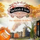 Das rätselhafte Medaillon - MacTavish & Scott - Die Lady Detectives von Edinburgh, Folge 4 (Ungekürzt) von Gitta Edelmann