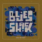 Hold On Tight de BluesShack