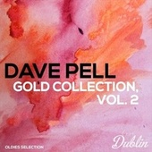 Oldies Selection: Gold Collection, Vol. 2 fra Dave Pell