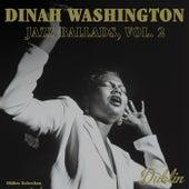 Oldies Selection: Jazz Ballads, Vol. 2 van Dinah Washington