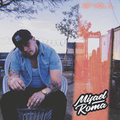 EP, Vol. 1 by Misael Roma