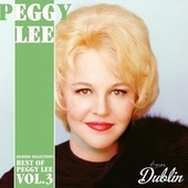 Oldies Selection: Best of Peggy Lee, Vol. 3 von Peggy Lee