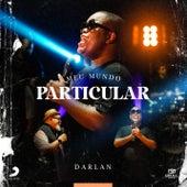 Meu Mundo Particular EP1 de Darlan