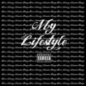 My Lifestyle by K. Watts