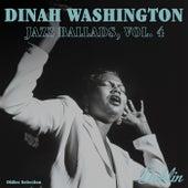 Oldies Selection: Jazz Ballads, Vol. 4 by Dinah Washington