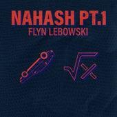 Nahash, Pt.1 by Flyn Lebowski
