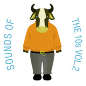 Sounds Of The 10s, Vol. 2 de The Cat and Owl
