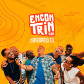 Encontrin (Ao Vivo) by Di Propósito
