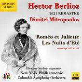Hector Berlioz: Roméo et Juliette & Nuits d'Eté  (2021 Remaster) von Dimitri Mitropoulos