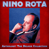 Anthology: The Deluxe Collection (Remastered) von Nino Rota