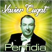 Perfidia (Remastered) de Xavier Cugat