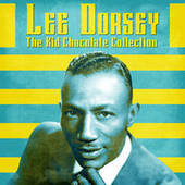 The Kid Chocolate Collection (Remastered) by Lee Dorsey