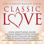 Classic Love / The Ultimate Ballads Album von Various Artists