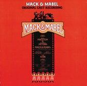 Mack & Mabel by Original Cast