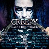 Creepy Dark Cult Themes by Various Artists