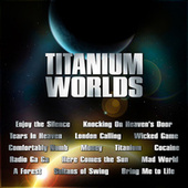 Titanium Worlds by Various Artists
