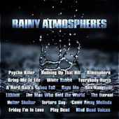 Rainy Atmospheres by Various Artists