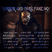 Horror and Dark Fantasy by Various Artists