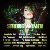 Strong Women by Various Artists