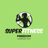 Freedom (Workout Mix) fra Super Fitness