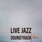 Live Jazz Soundtrack by Various Artists