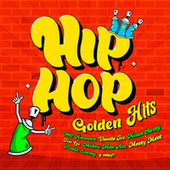 Hip Hop Golden Hits de Various Artists